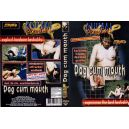 DOG CUM MOUTH-DVD